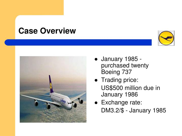 lufthansa heinz ruhnau fired case Case study analysis: lufthansa: to hedge or not to hedge  under the chairmanship of heinz ruhnau, a price of us$500 million was negotiated the agreed price was payable in united states dollars (usd) upon delivery of the aircraft in one years time, on january 1986 since lufthansa's operating  lufthansa case by pritam basu, meena, saranya cargado por pritam basu group_1_geeli cargado por.