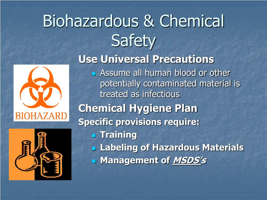Biohazardous & Chemical Safety
