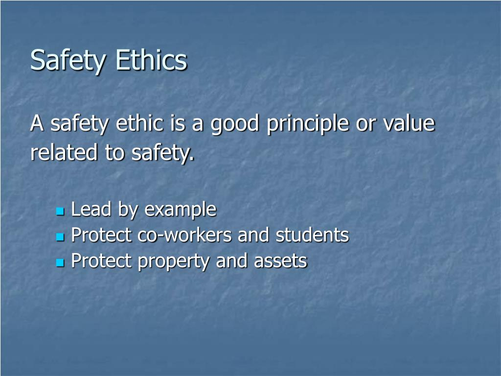 Safety Ethics