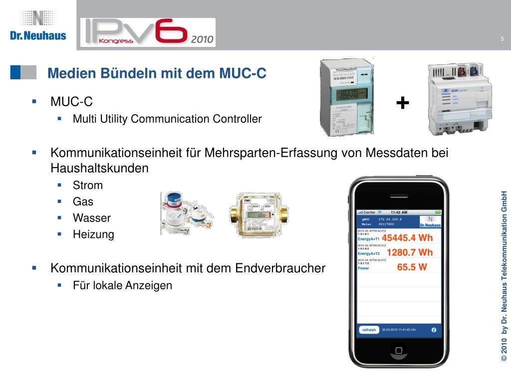 Medien Bündeln mit dem MUC-C