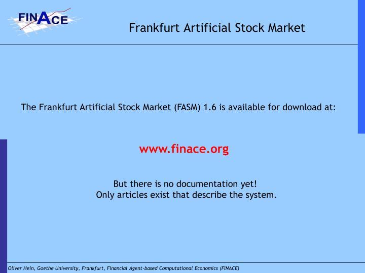 Frankfurt artificial stock market