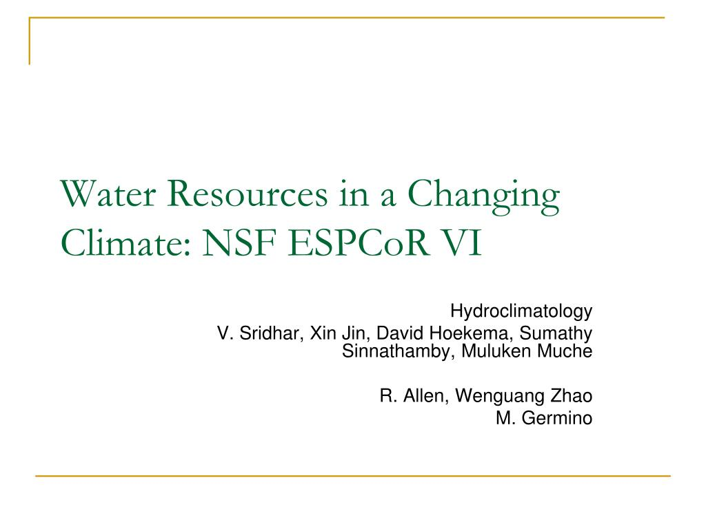 water resources in a changing climate nsf espcor vi l.