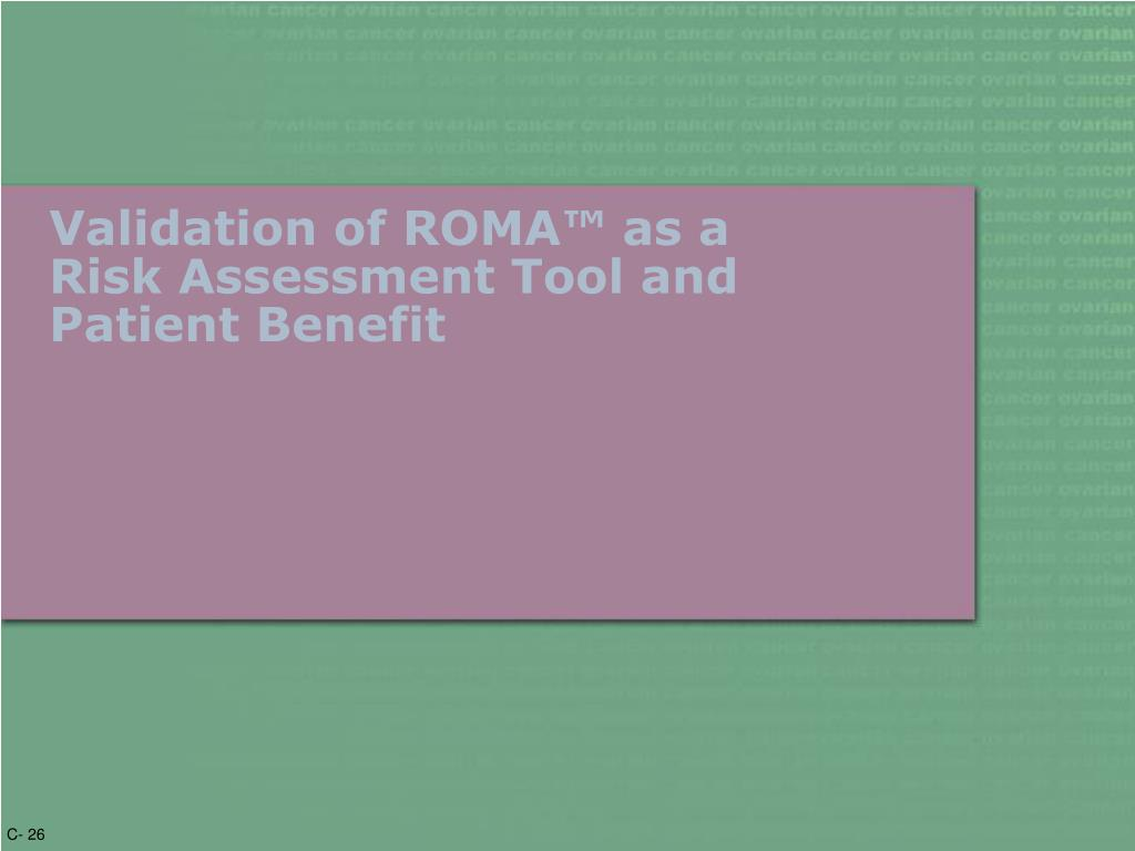 Validation of ROMA™ as a