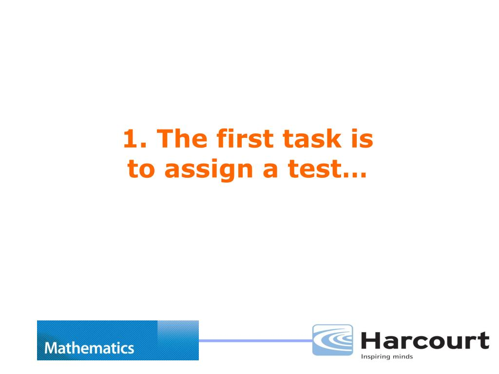 1. The first task is to assign a test…