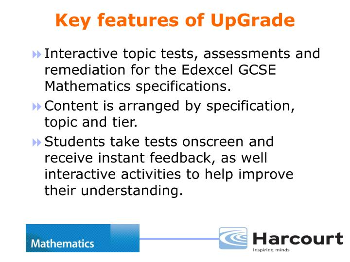 Key features of upgrade