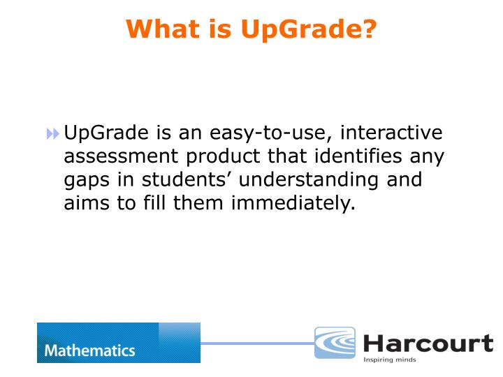 What is upgrade