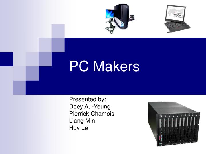 Pc makers