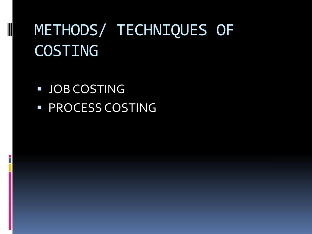 methods techniques of costing