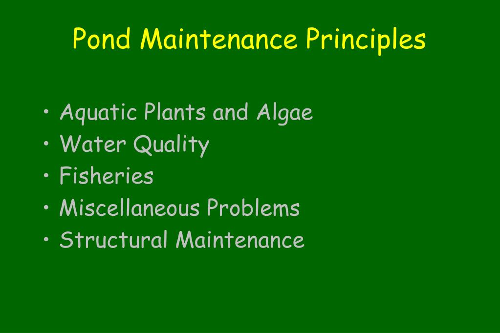 pond maintenance principles l.