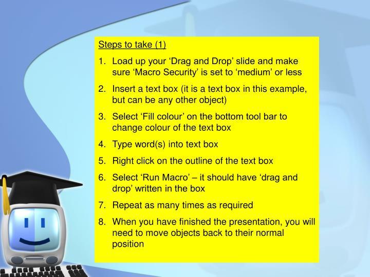 Steps to take (1)