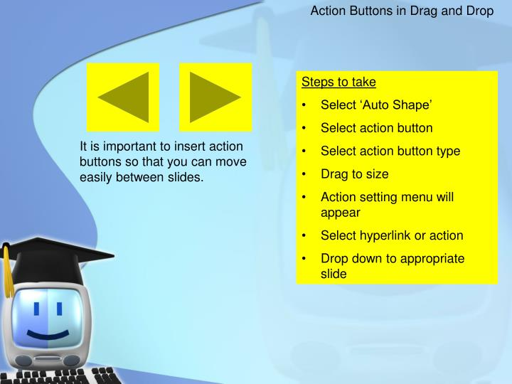 Action Buttons in Drag and Drop