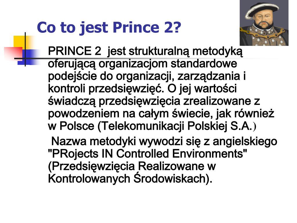 Co to jest Prince 2?