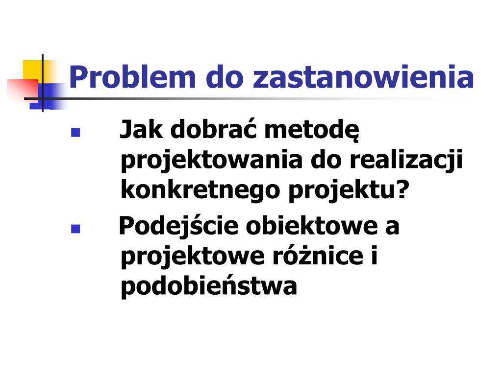 Problem do zastanowienia