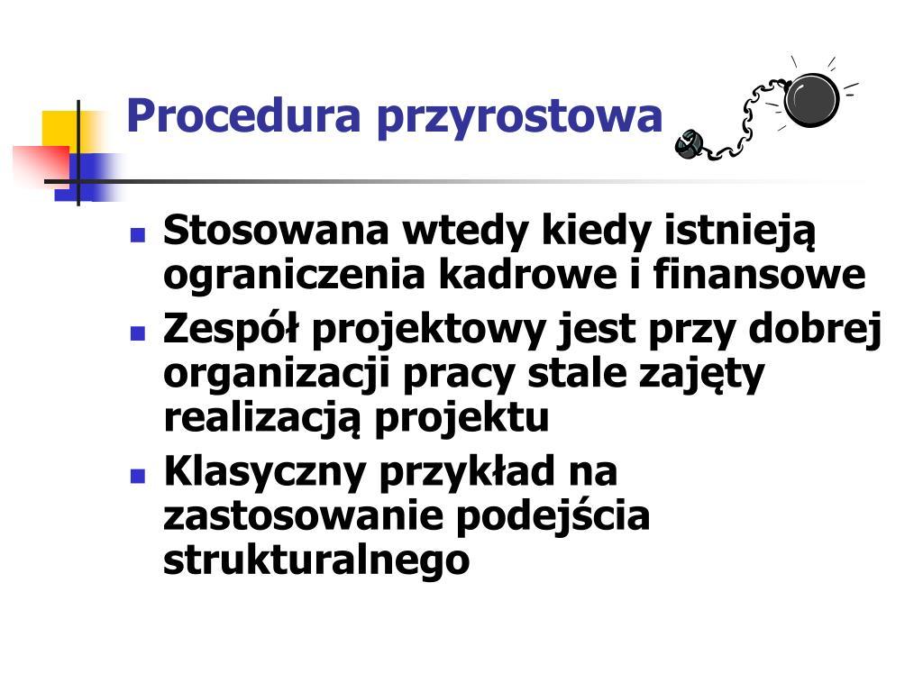 Procedura przyrostowa