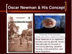 oscar newman his concept