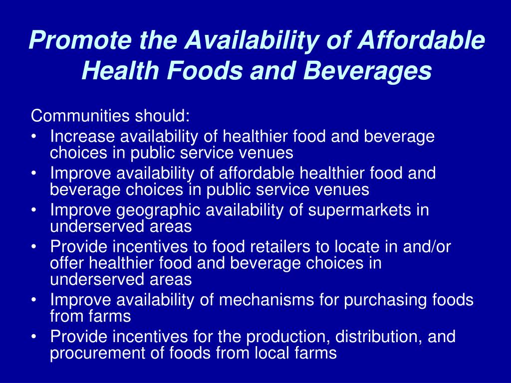 Promote the Availability of Affordable Health Foods and Beverages