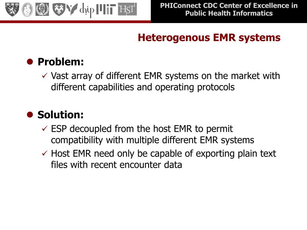 Heterogenous EMR systems