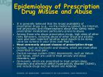 epidemiology of prescription drug misuse and abuse5
