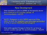 treatment and 2 prevention of vte in cancer bottom line