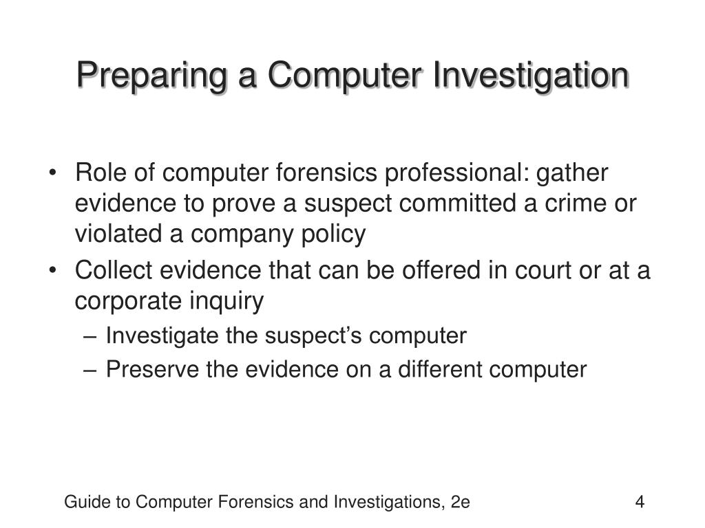 Preparing a Computer Investigation