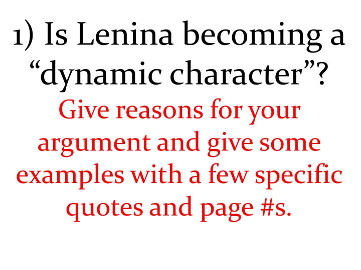 """1) Is Lenina becoming a """"dynamic character""""?"""