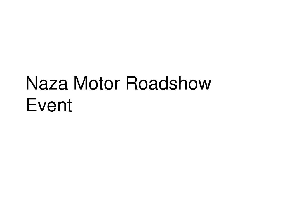 naza motor roadshow event l.