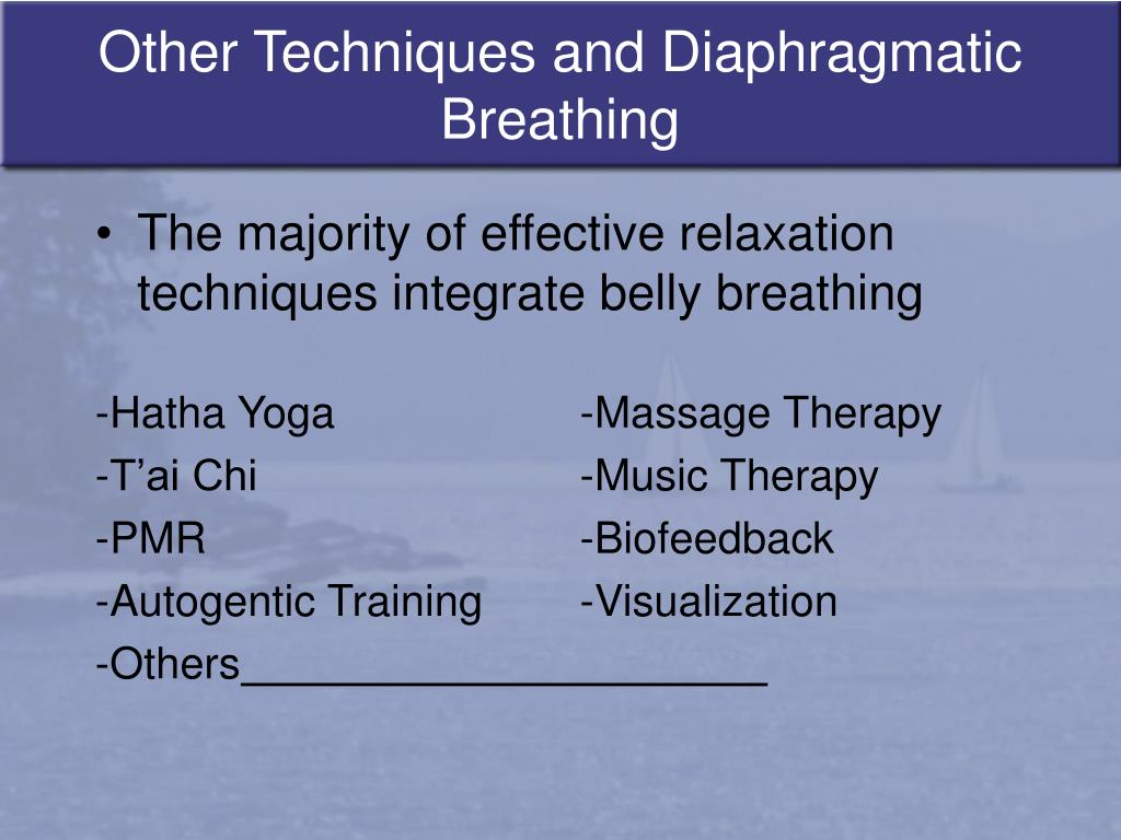 Other Techniques and Diaphragmatic Breathing