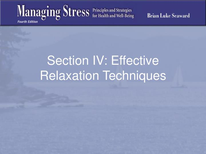 Section iv effective relaxation techniques