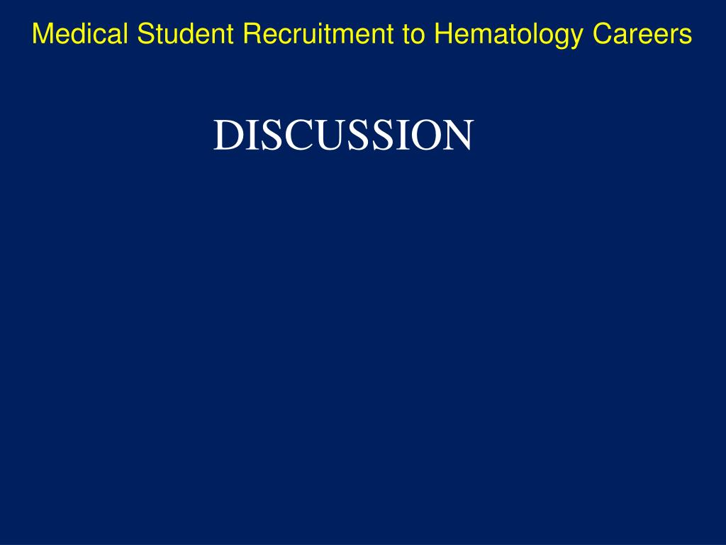 Medical Student Recruitment to Hematology Careers