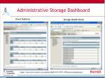 administrative storage dashboard