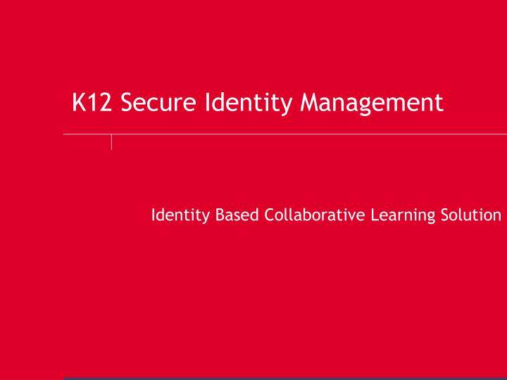 k12 secure identity management n.