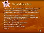 switchlite glass