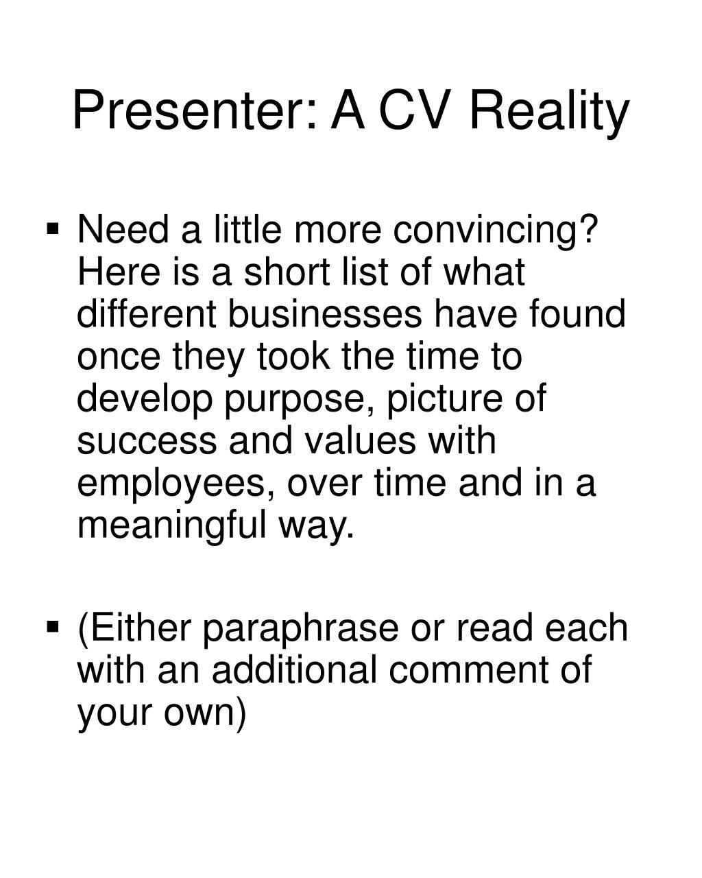 Presenter: A CV Reality