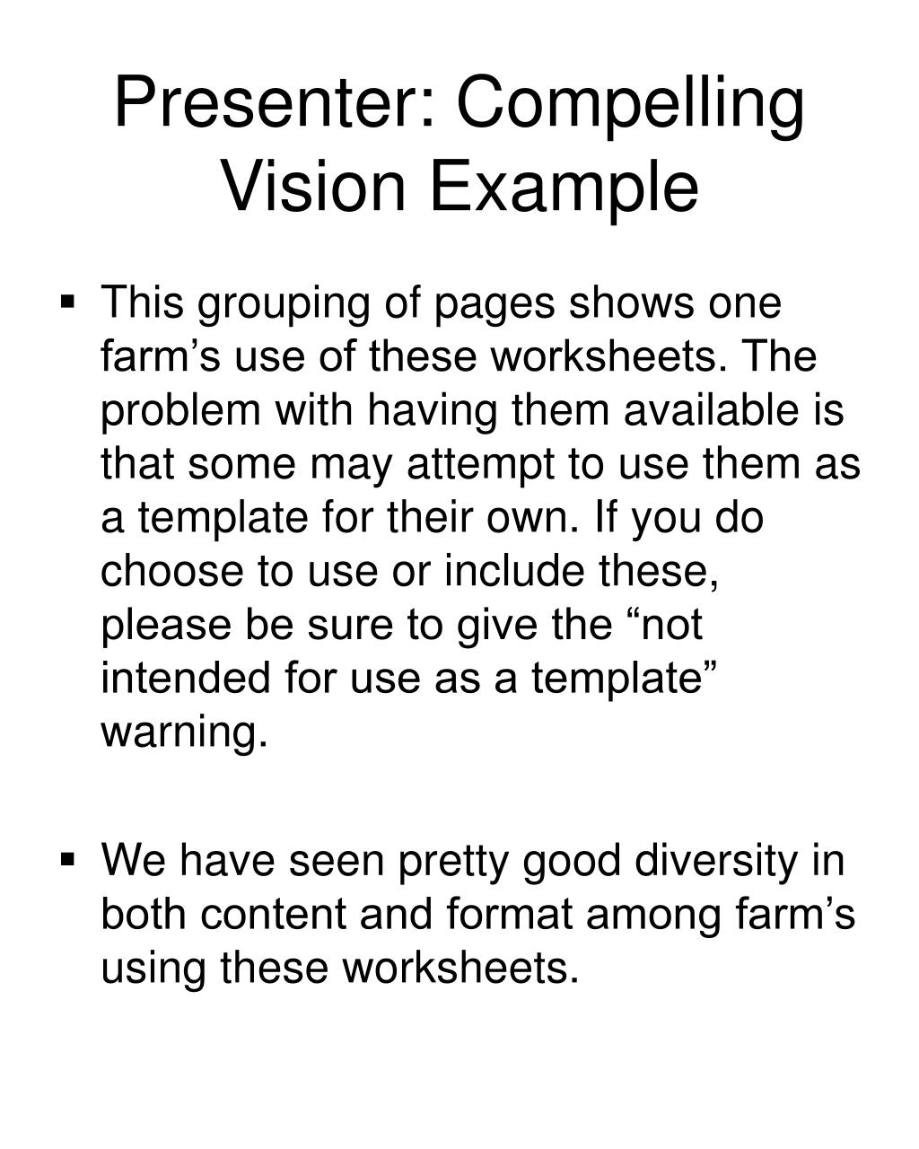 Presenter: Compelling Vision Example