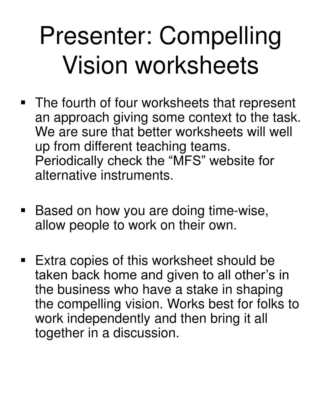 Presenter: Compelling Vision worksheets