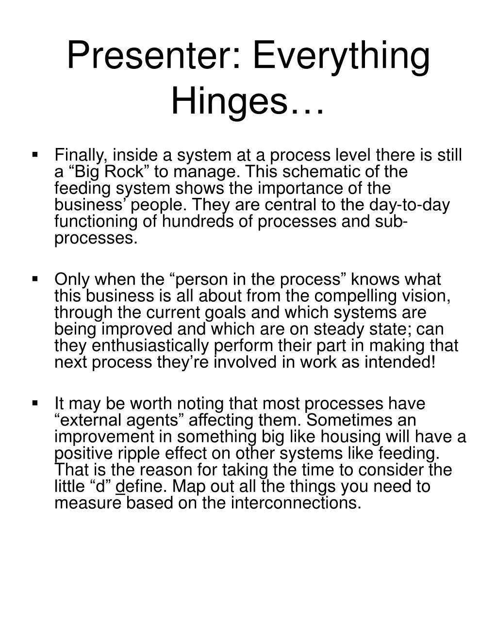 Presenter: Everything Hinges…