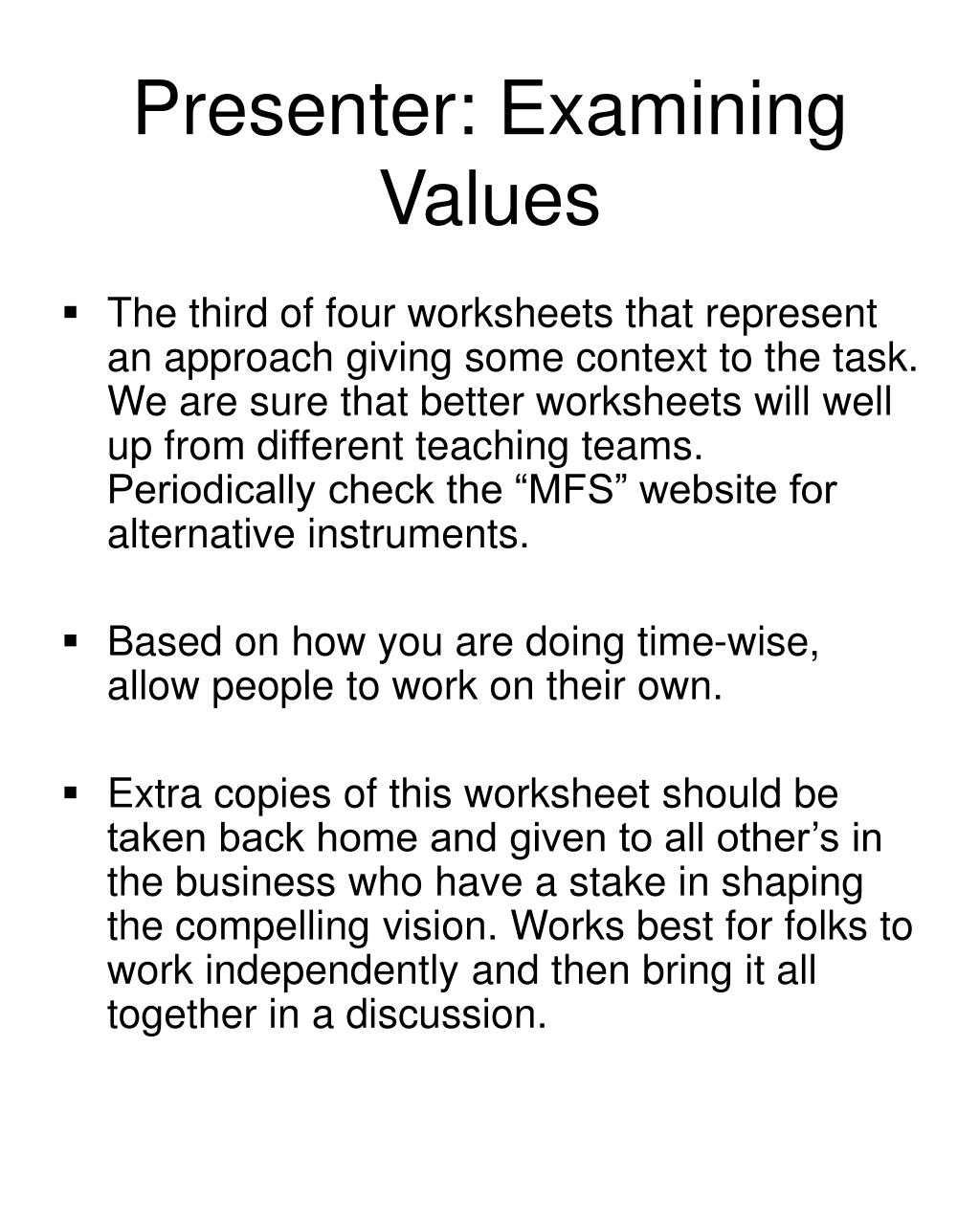 Presenter: Examining Values