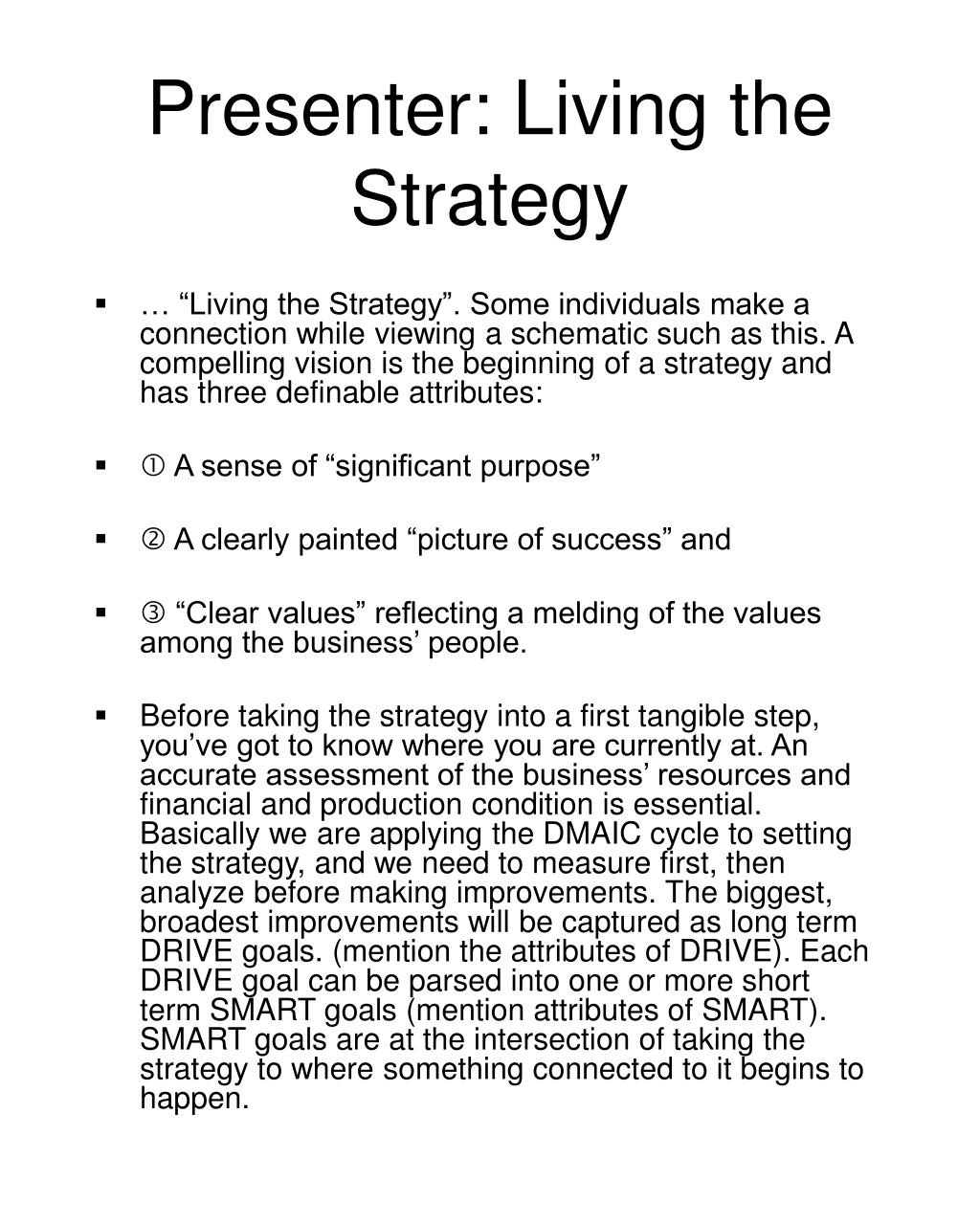 Presenter: Living the Strategy