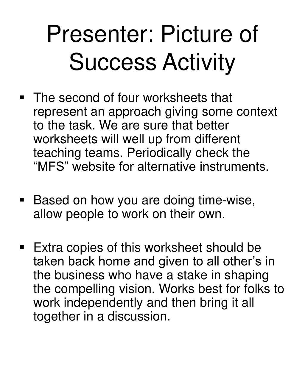 Presenter: Picture of Success Activity