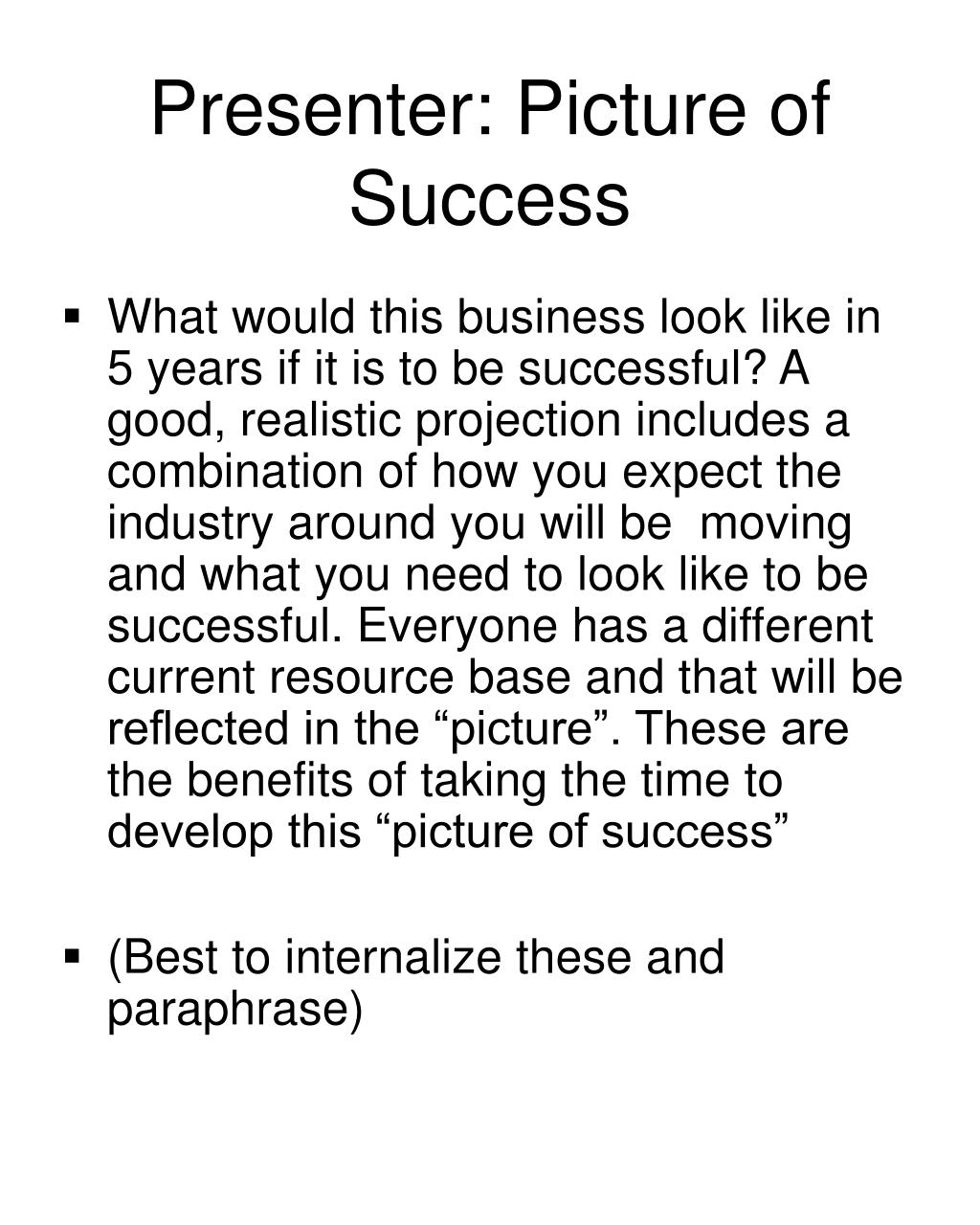 Presenter: Picture of Success