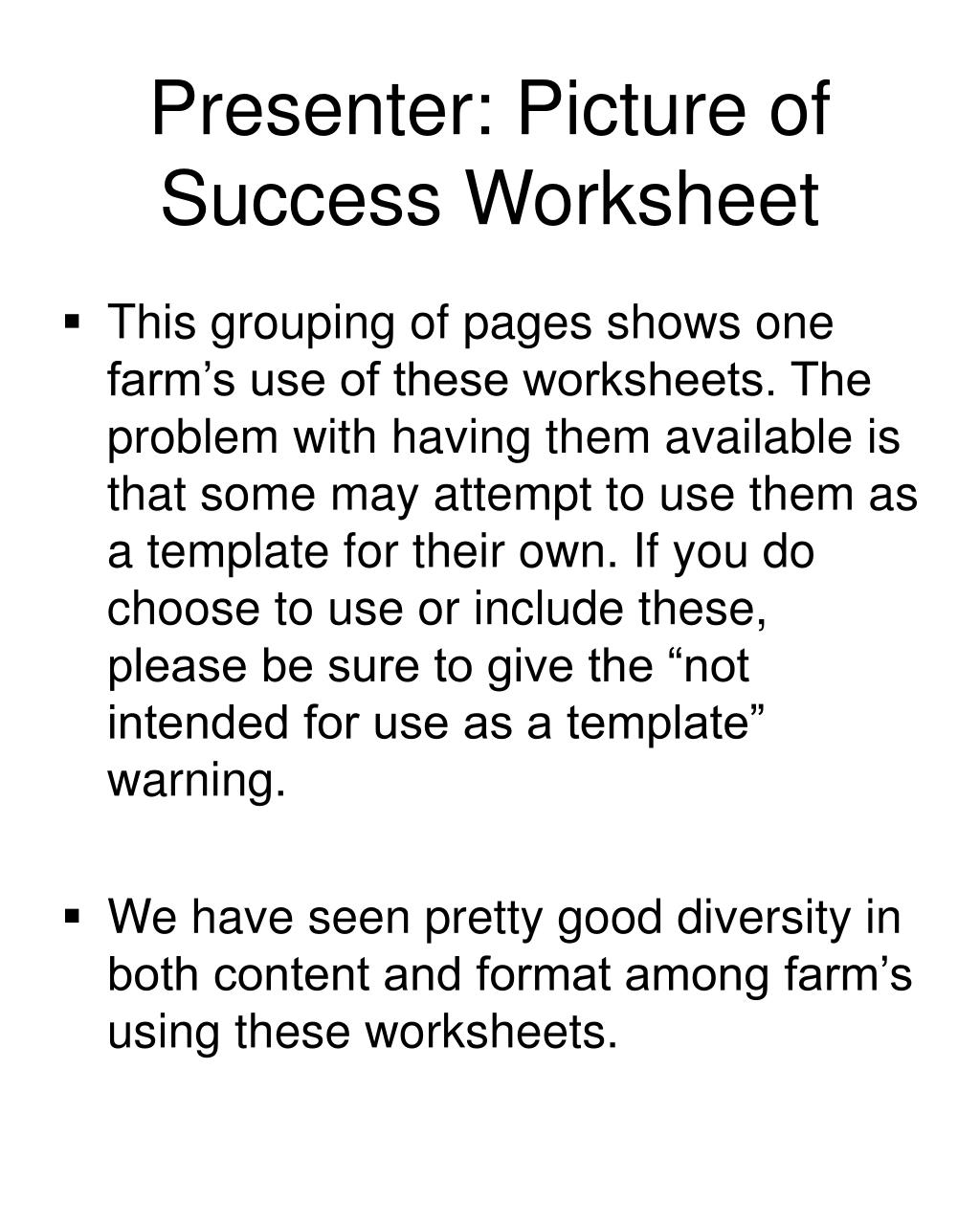 Presenter: Picture of Success Worksheet