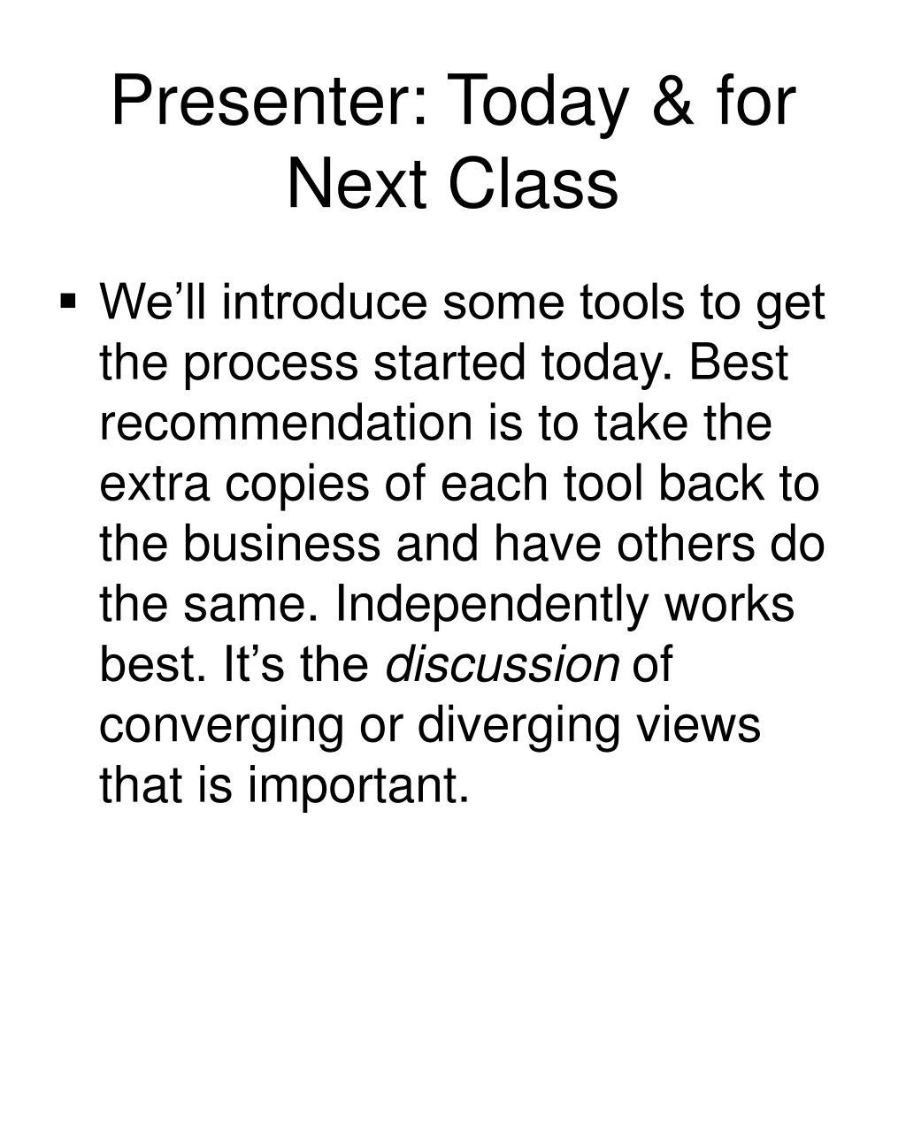 Presenter: Today & for Next Class