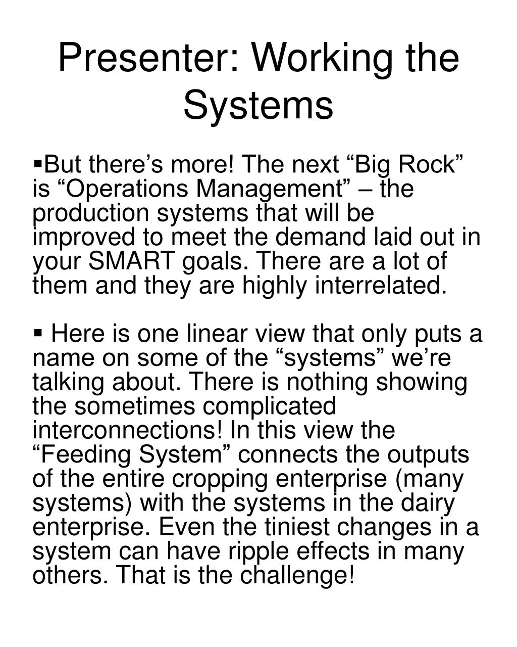 Presenter: Working the Systems