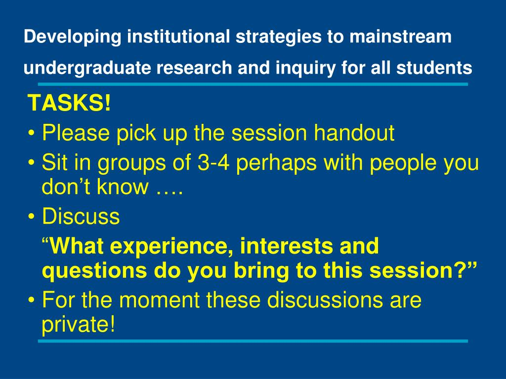 Developing institutional strategies to mainstream undergraduate research and inquiry for all students