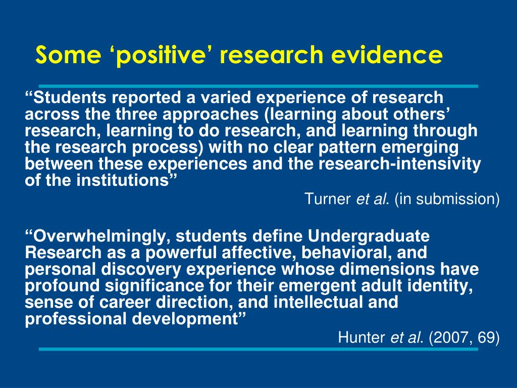 Some 'positive' research evidence
