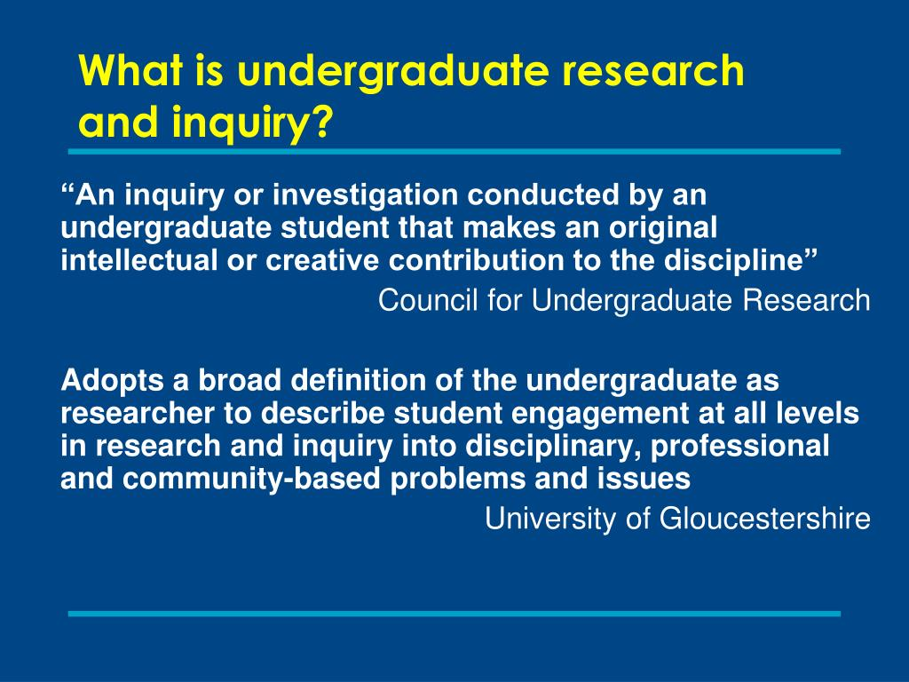 What is undergraduate research and inquiry?