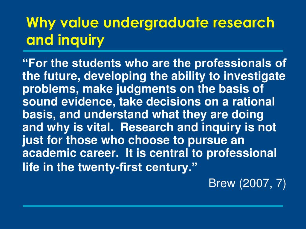 Why value undergraduate research and inquiry