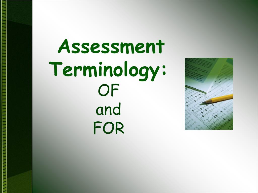 Assessment Terminology: