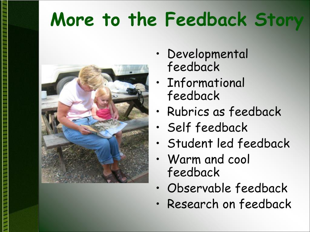 More to the Feedback Story