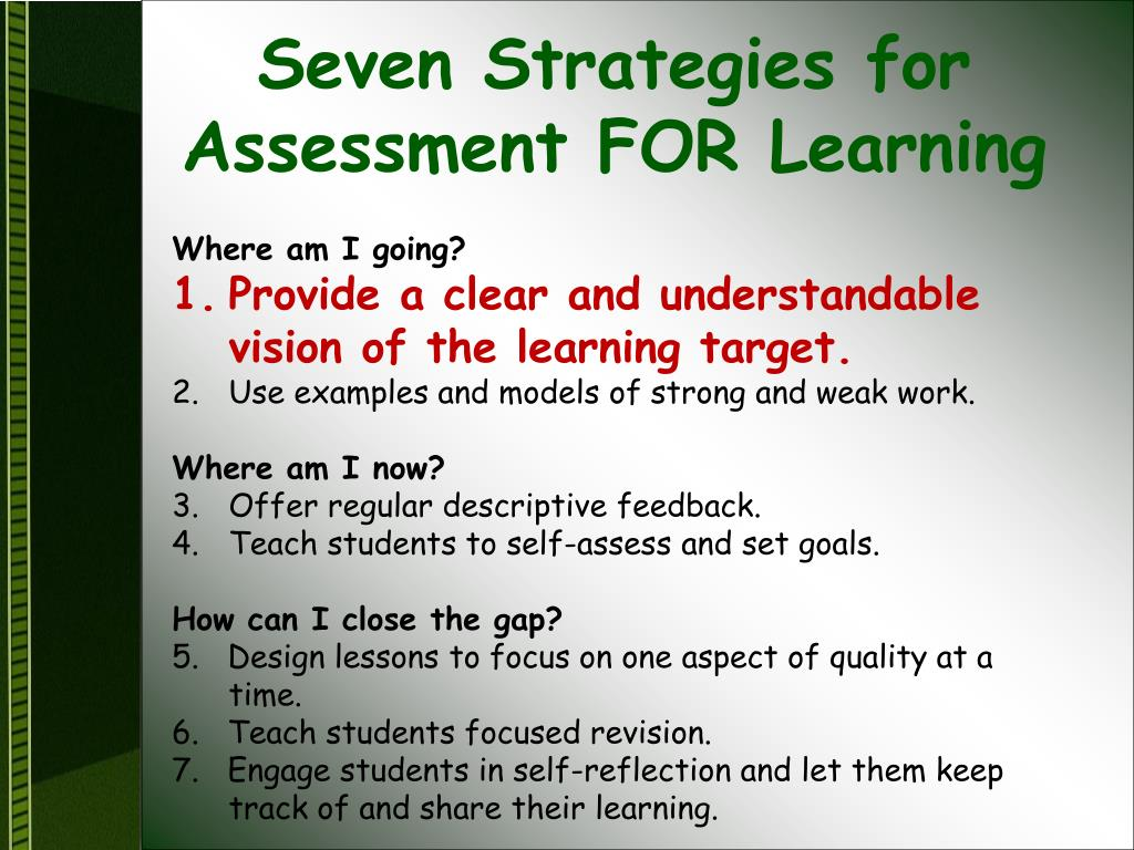 Seven Strategies for Assessment FOR Learning
